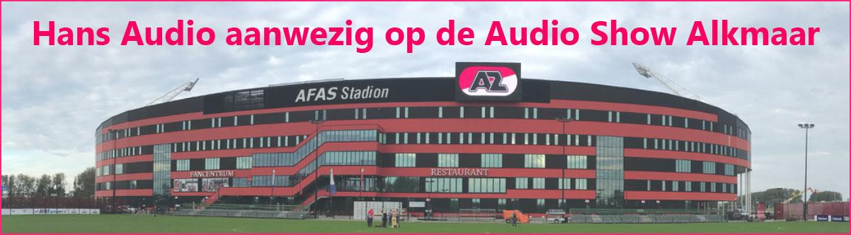 Hans Audio op Audio Show Alkmaar Hans Audio aanwezig op de Audio Show Alkmaar